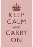 Keep Calm and Carry On Motivational Light Pink Art Print Poster Masterprint
