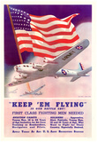 Keep Em Flying First Class Fighting Men Needed WWII War Propaganda Art Print Poster Prints
