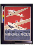 City of New York (Municipal Airports) Art Poster Print Posters