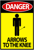 Danger - Arrows To The Knee Video Game Poster Reprodukcje