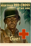 Keep Your Red Cross at His Side Give WWII War Propaganda Art Print Poster Photo