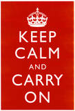 Keep Calm and Carry On (Motivational, Red) Art Poster Print Masterdruck