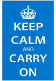 Keep Calm and Carry On (Motivational, Light Blue) Art Poster Print Posters