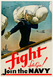 Fight Let&#39;s Go Join the Navy WWII War Propaganda Art Print Poster Posters