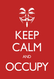 Keep Calm and Occupy Poster Masterprint