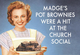 Madge's Pot Brownies Were a Hit at the Church Social Funny Poster Print Masterprint