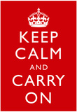 Keep Calm and Carry On (Motivational, Red) Art Poster Print Plakát