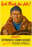 Let's Finish the Job Merchant Marines WWII War Propaganda Art Print Poster Posters