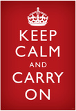 Keep Calm and Carry On Motivational, Red Art Poster Print Photo