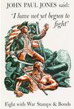 I Have Not Yet Begun to Fight War Stamps Bonds WWII War Propaganda Art Print Poster Masterprint