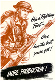 He's a Fighting Fool Give Him the Best You've Got More Production WWII War Propaganda Poster Posters