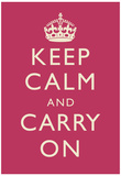 Keep Calm and Carry On Motivational Fuchsia Art Print Poster Prints