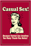Casual Sex No Formal Thank You Notes Funny Retro Poster Poster