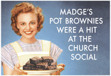 Madge's Pot Brownies Were a Hit at the Church Social Funny Poster Print Posters