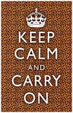 Keep Calm and Carry On Cheetah Print Poster Masterprint