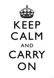 Keep Calm and Carry On (Motivational, White) Art Poster Print Plakaty
