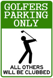 Golfers Parking Only Sign Sports Poster Posters