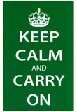 Keep Calm and Carry On (Motivational, Green) Art Poster Print Posters