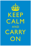 Keep Calm and Carry On Motivational Yellow and Bright Blue Art Print Poster Poster