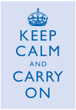 Keep Calm and Carry On Motivational Light Blue Art Print Poster Poster