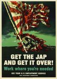 Get The Jap and Get It Over WWII War Propaganda Art Print Poster Masterprint