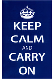 Keep Calm and Carry On (Motivational, Dark Blue) Art Poster Print Print