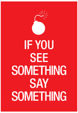If You See Something Say Something Keep Calm Motivational Poster Art Print Posters