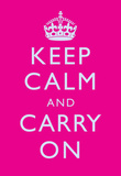 Keep Calm and Carry On Motivational Bright Pink Art Print Poster Masterprint