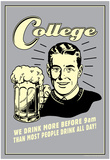 College Drink More Before 9am Others Drink All Day Funny Retro Poster Print