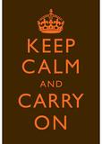 Keep Calm and Carry On Motivational Very Dark Brown Art Print Poster Masterprint