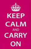 Keep Calm and Carry On (Motivational, Magenta) Art Poster Print Masterprint