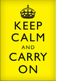 Keep Calm and Carry On (Motivational, Yellow, Black Text) Art Poster Print Masterprint