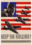 Keep Em Rolling Planes WWII War Propaganda Art Print Poster Masterprint