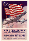 Keep Em Flying First Class Fighting Men Needed WWII War Propaganda Art Print Poster Masterprint