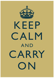 Keep Calm and Carry On Motivational Muted Yellow Art Print Poster Posters