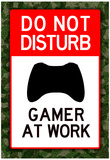 Do Not Disturb Xbox Gamer at Work Video Game  Poster Reprodukcje