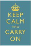 Keep Calm and Carry On Motivational Medium Blue Art Print Poster Posters