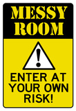 Caution Messy Room Enter At Own Risk Print Poster Print