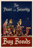 For Peace and Security Buy Bonds WWII War Propaganda Art Print Poster Masterprint