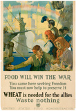 Food Will Win the War Wheat is Needed for the Allies WWI War Propaganda Art Print Poster Prints
