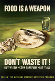 Food is a Weapon Don't Waste It WWII War Propaganda Art Print Poster Masterprint