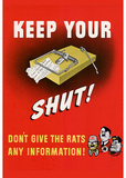 Keep Your Trap Shut Don't Give the Rats Any Information WWII War Propaganda Art Print Poster Masterprint