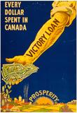 Canada Victory Loan War Proganda Vintage Ad Poster Print Prints