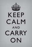 Keep Calm and Carry On (Motivational, Grey) Art Poster Print Masterprint