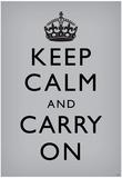 Keep Calm and Carry On (Motivational, Grey) Art Poster Print Plakáty