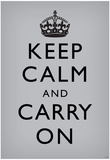 Keep Calm and Carry On (Motivational, Grey) Art Poster Print Photo