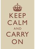 Keep Calm and Carry On Motivational Beige Art Print Poster Masterprint