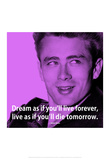 James Dean Dream iNspire 2 Quote Poster Prints