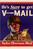 He's Sure to get V-Mail Safest Overseas Mail WWII War Propaganda Art Print Poster Masterprint