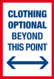 Clothing Optional Beyond This Point Sign Art Poster Print Masterprint